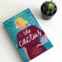 The Cactus Sarah Haywood