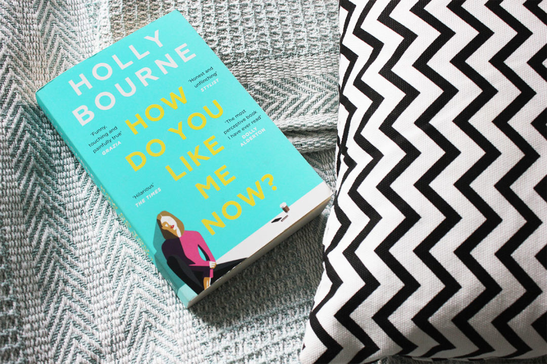Holly Bourne How Do You Like Me Now