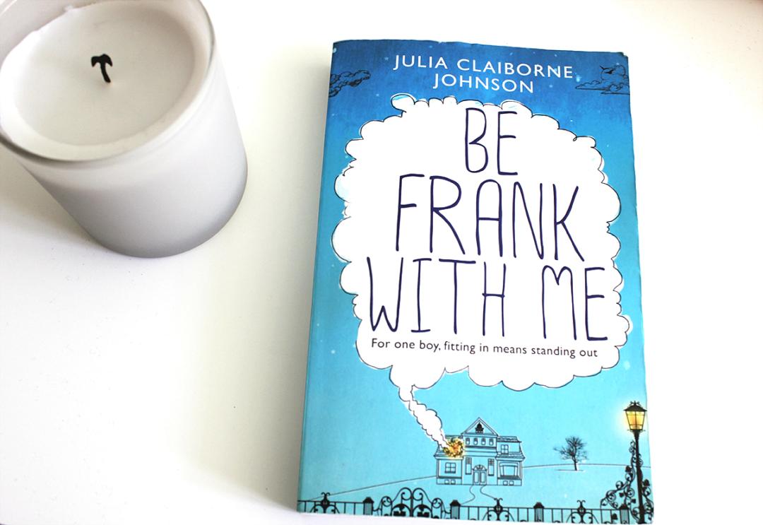 Julia Claiborne Johnson Be Frank With Me