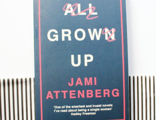 Jami Attenberg All Grown Up