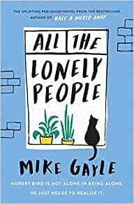 All The Lonely People Mike Gayle